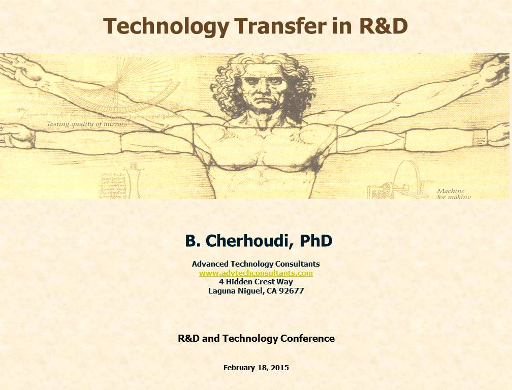 Technology Transfer in R&D   by B. Chehroudi, PhD